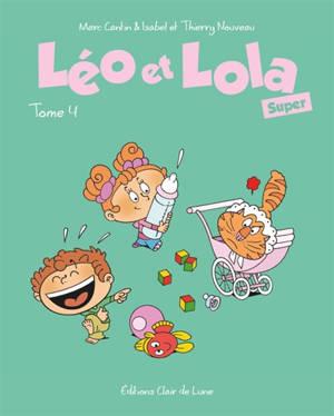 Léo et Lola. Volume 4