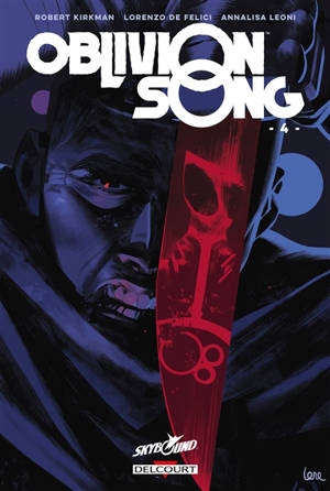 Oblivion song : le chant de l'oubli. Volume 4