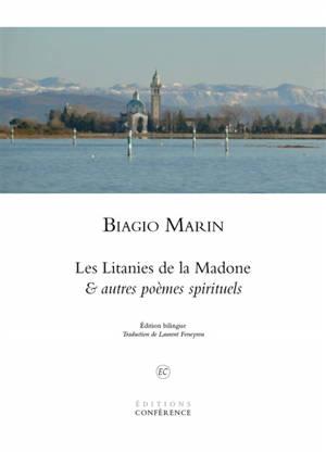 Les litanies de la Madone : & autres poèmes spirituels
