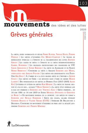 Mouvements. n° 103, Grèves générales