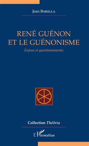 René Guénon et le guénonisme : enjeux et questionnements
