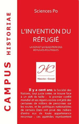 L'invention du réfugié : la SDN et la question des réfugiés politiques