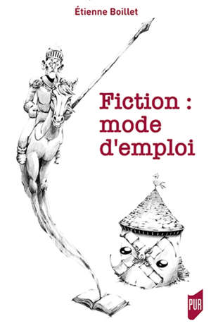 Fiction : mode d'emploi