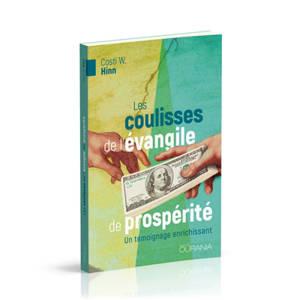 Les coulisses de l'évangile de prospérité : un témoignage enrichissant