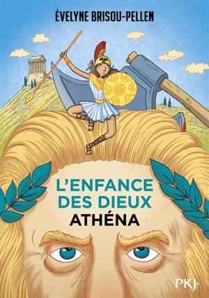 L'enfance des dieux. Volume 2, Athéna