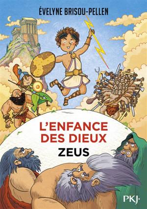L'enfance des dieux. Volume 1, Zeus