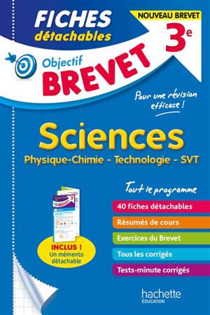 Sciences 3e : physique chimie, technologie, SVT : nouveau brevet