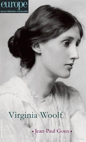 Europe. n° 1101-1102, Virginia Woolf; Jean-Paul Goux