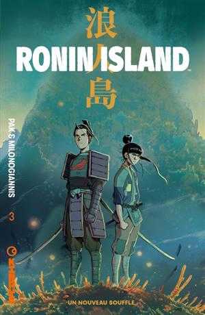 Ronin Island. Volume 3, Un nouveau souffle
