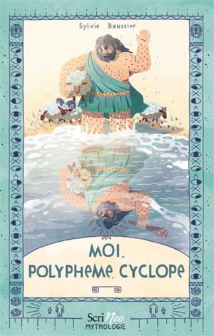 Moi, Polyphème, cyclope