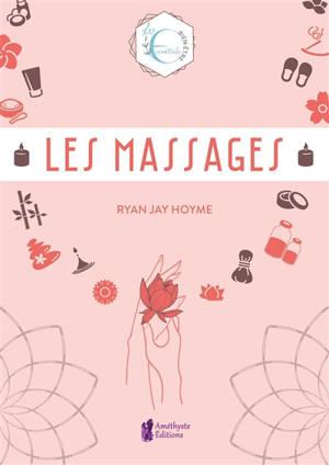 Les massages : l'artisanat, la tradition et la magie de l'espace sacré