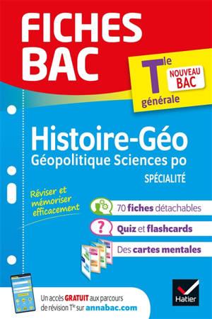 Histoire géographie, géopolitique sciences po spécialité terminale générale : nouveau bac
