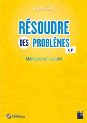 Résoudre des problèmes CP : manipuler et calculer