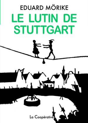 Le lutin de Stuttgart : conte