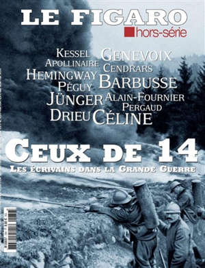 Le Figaro, hors-série, Ceux de 14 : les écrivains dans la Grande Guerre