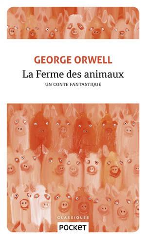 La ferme des animaux : un conte fantastique