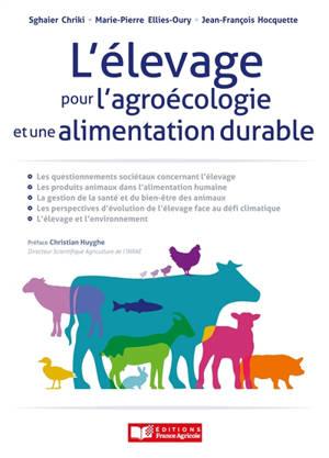 L'élevage pour l'agroécologie et une alimentation durable
