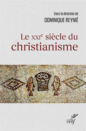 Le XXIe siècle du christianisme
