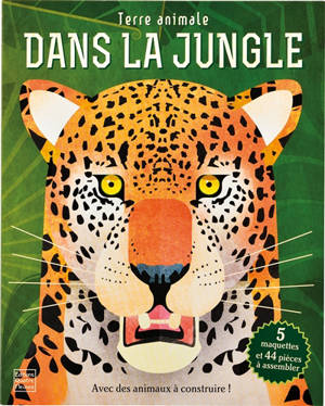 Dans la jungle : terre animale