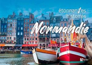 Normandie : étonnantes histoires