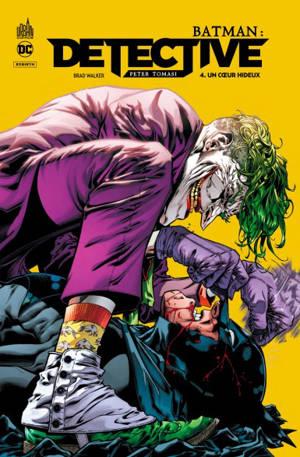 Batman : detective. Volume 4, Un coeur hideux