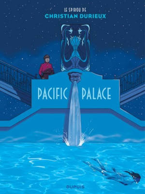 Le spirou de Christian Durieux, Pacific Palace
