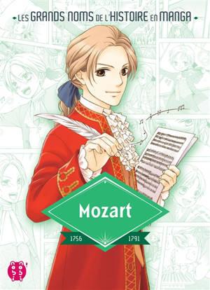 Mozart : 1756-1791