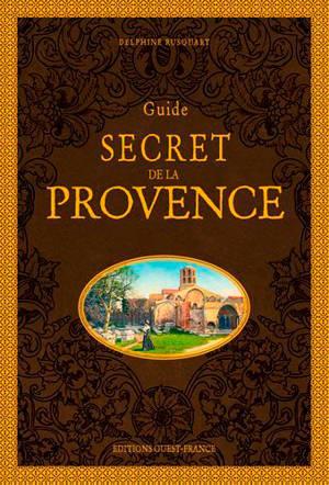 Guide secret de la Provence