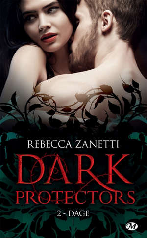 Dark protectors. Volume 2, Dage