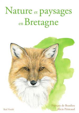 Nature et paysages en Bretagne : dictionnaire engagé
