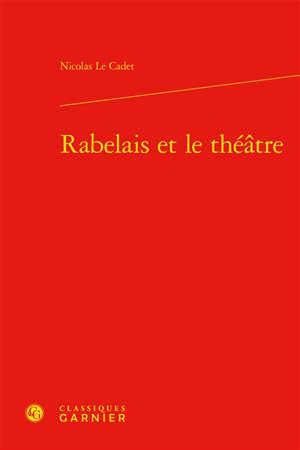 Rabelais et le théâtre
