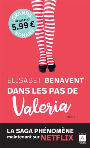 La saga Valeria. Volume 1, Dans les pas de Valeria