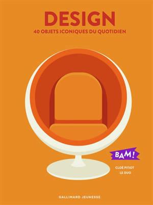 Design : 40 objets iconiques du quotidien