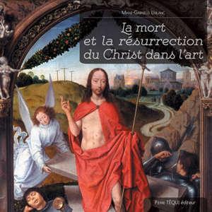 La mort et la résurrection du Christ dans l'art