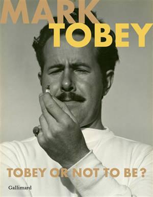 Mark Tobey : Tobey or not to be ? : exposition, Paris, Galerie Jeanne Bucher Jaeger, du 16 octobre 2020 au 12 février 2021