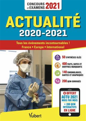Actualité 2020-2021 : tous les événements incontournables ! France, Europe, international : concours et examens 2021
