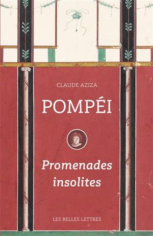 Pompéi : promenades insolites
