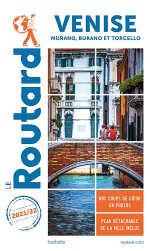Venise : Murano, Burano et Torcello : 2021-2022