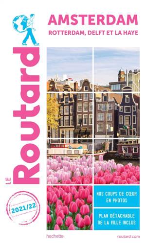 Amsterdam : Rotterdam, Delft et La Haye : 2021-2022
