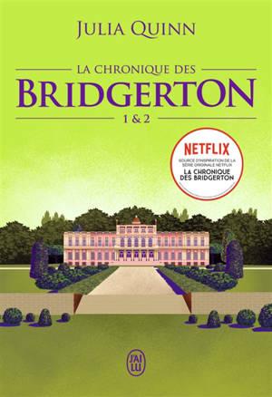 La chronique des Bridgerton. Volume 1 & 2