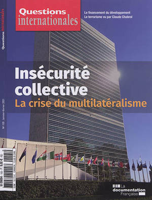 Questions internationales. n° 105, Insécurité collective : la crise du multilatéralisme
