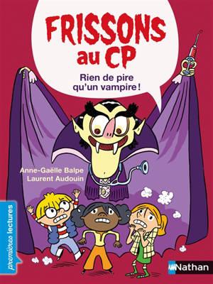 Frissons au CP, Rien de pire qu'un vampire !