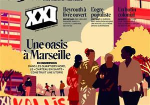 XXI. n° 53, Une oasis à Marseille : en immersion : dans les quartiers nord, le Château en santé construit une utopie