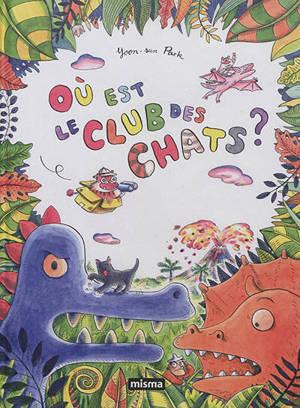 Le club des chats, Où est le club des chats ?