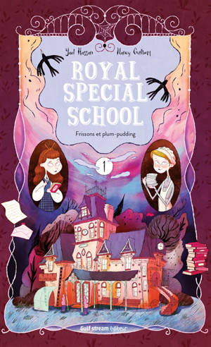 Royal special school. Volume 1, Frissons et plum-pudding