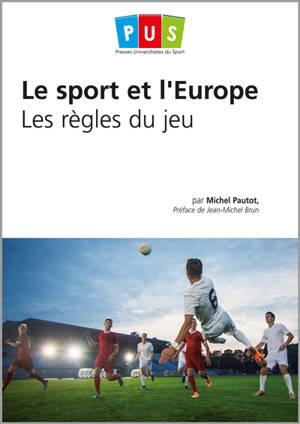 Le sport et l'Europe : les règles du jeu