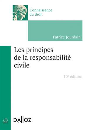 Les principes de la responsabilité civile
