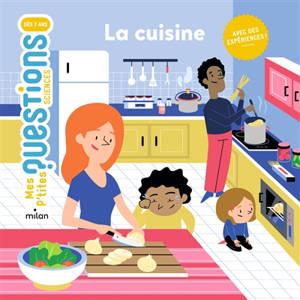 La cuisine : avec des expériences !