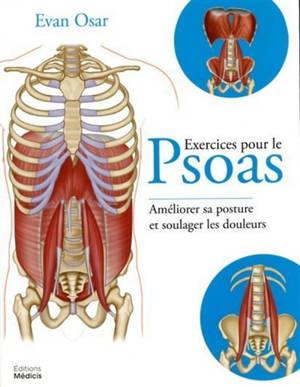 Exercices pour le psoas : améliorer sa posture et soulager ses douleurs