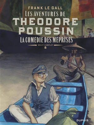 Les aventures de Théodore Poussin : récit complet. Volume 5, La comédie des méprises : d'après quatre préludes de Claude Debussy